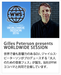 Gilles Peterson presents WORLDWIDE SESSION